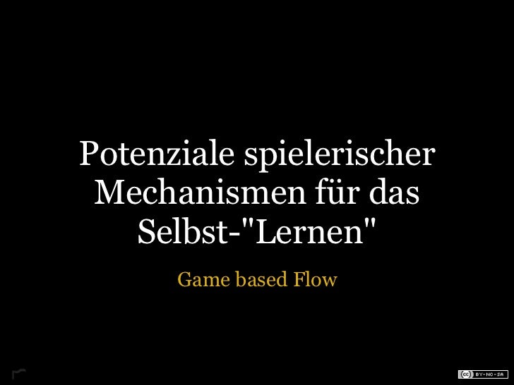 Game based Flow
