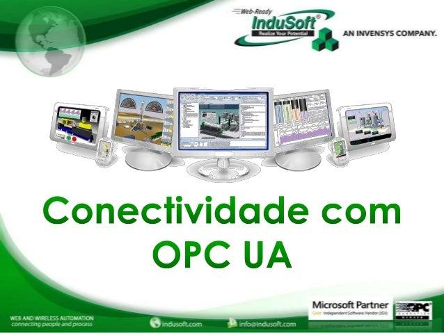 Agenda  – Tecnologias do OPC disponíveis – Exemplo de OPC UA  – Visão Geral – Informação