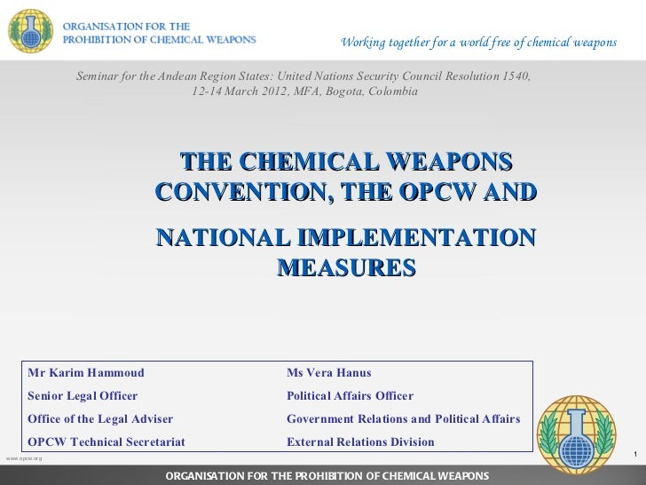 Working together for a world free of chemical weapons               Seminar for the Andean Region States: United Nations S...