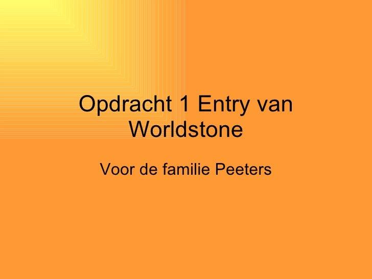 Opdracht 1 Entry van Worldstone Voor de familie Peeters