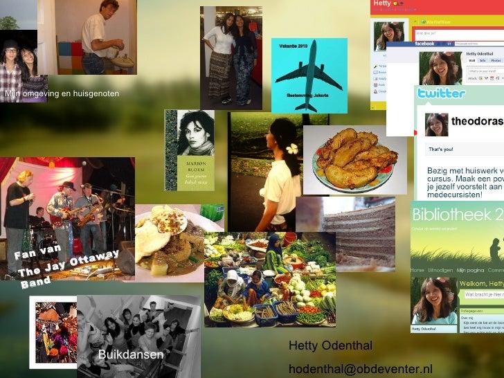 Opdracht 1, voorstellen Hetty Odenthal