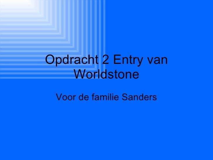 Opdracht 2 Entry van Worldstone Voor de familie Sanders
