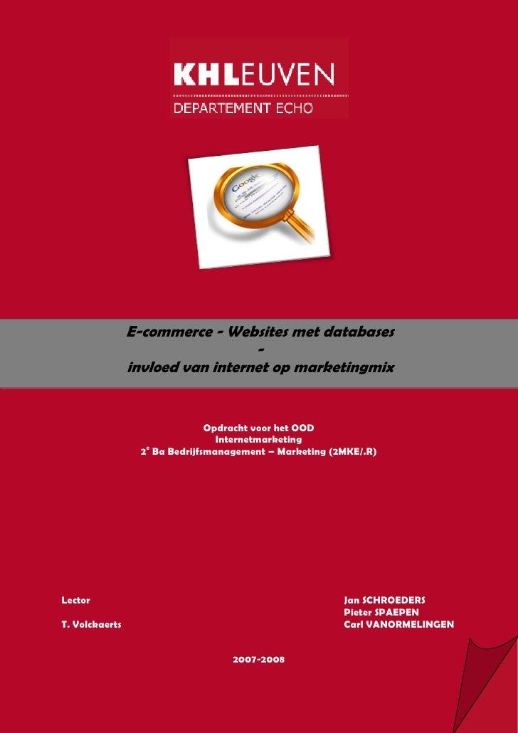 E-commerce - Websites met databases                                   -                 invloed van internet op marketingm...