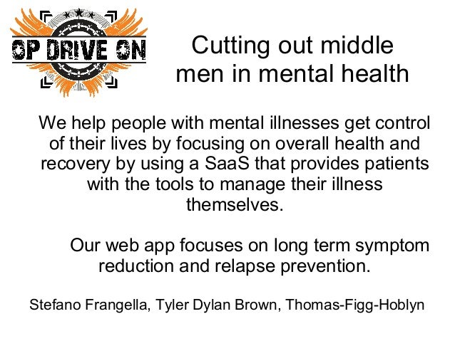 Cutting out middle men in mental health We help people with mental illnesses get control of their lives by focusing on ove...