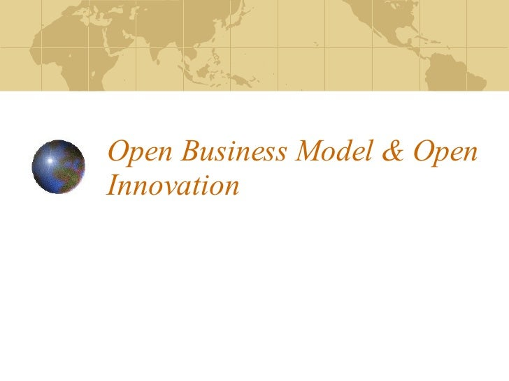 Open Business Model & Open Innovation