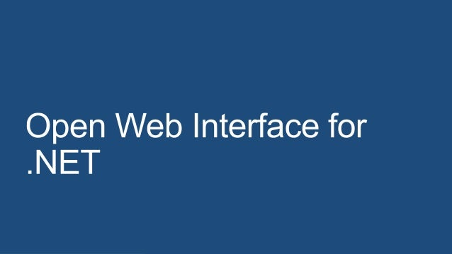 Open Web Interface for .Net