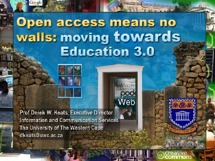 Open access means no walls: moving towards Education 3.0