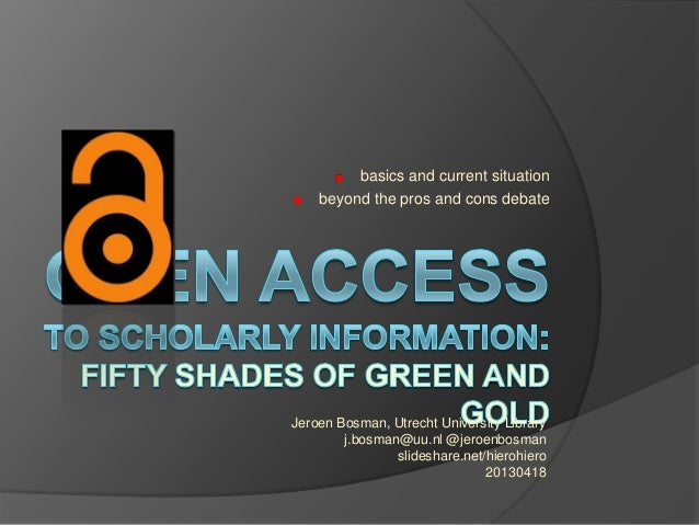 Fifty shades of green and gold: open access to scholarly information