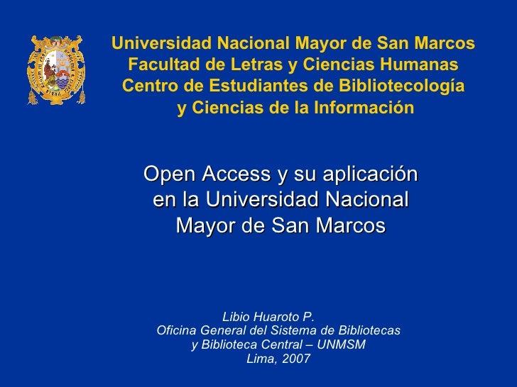 Open Access y su aplicación en la Universidad Nacional Mayor de San Marcos