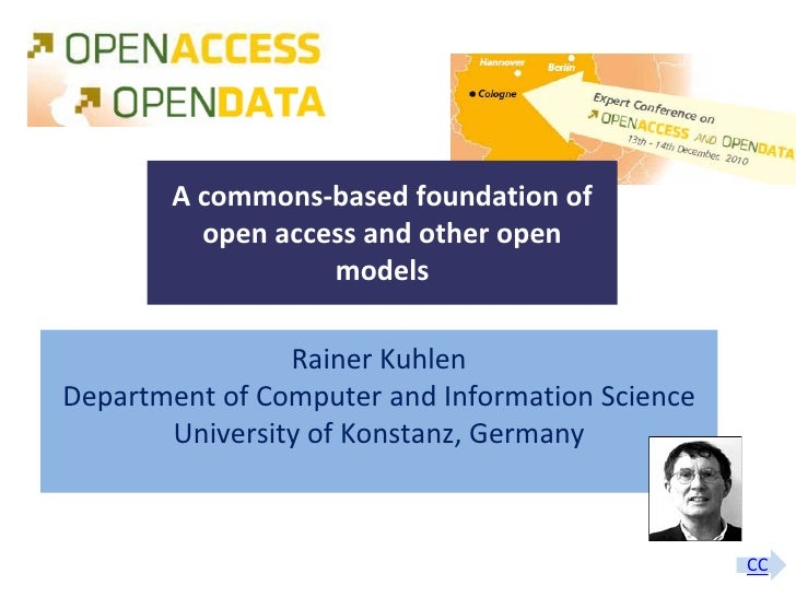 A commons-based foundation of                     open access and other open                              models          ...