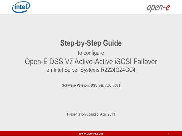 Step-by-Step Guide to configure  Open-E DSS V7 Active-Active iSCSI Failover on Intel Server Systems R2224GZ4GC4 Software V...