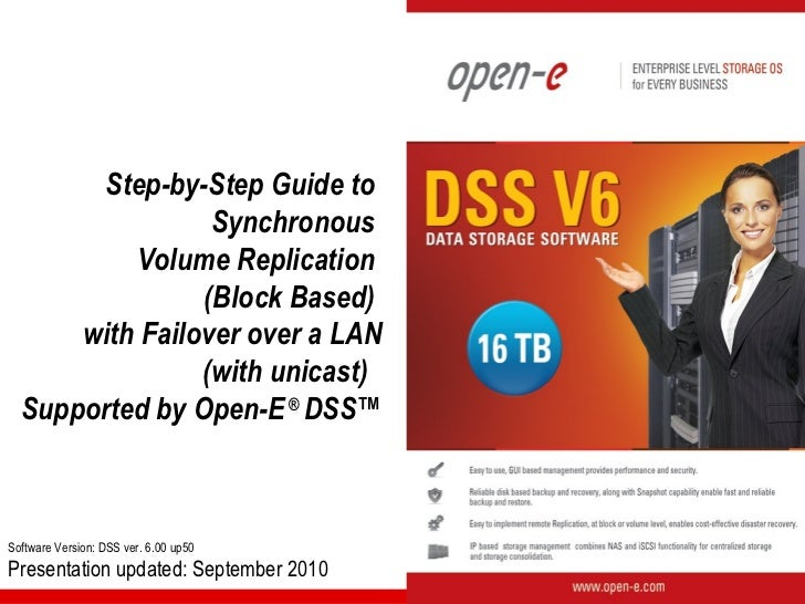 Open-E DSS V6 Synchronous Volume Replication with Failover over a LAN with Unicast