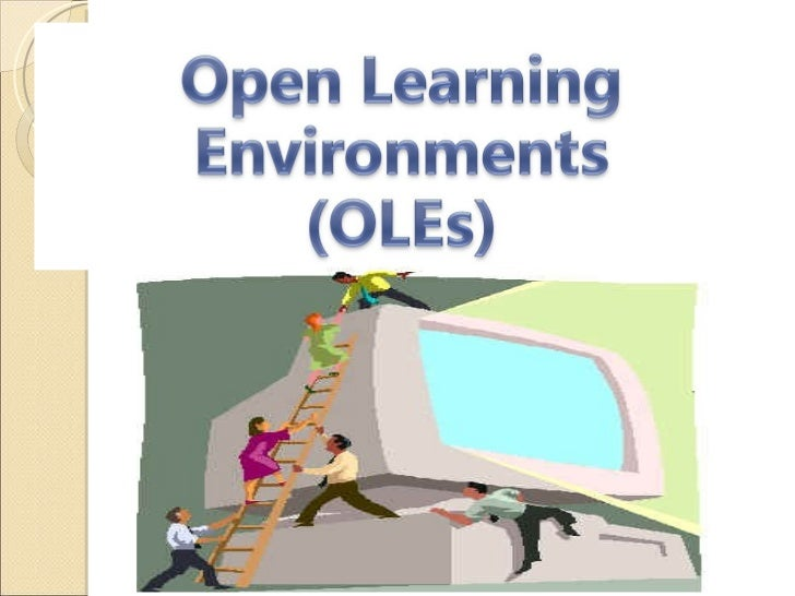 Open Learning Environments