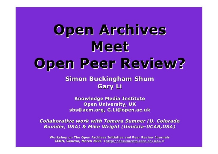 Open Archives       Meet Open Peer Review?            Simon Buckingham Shum                    Gary Li                Know...