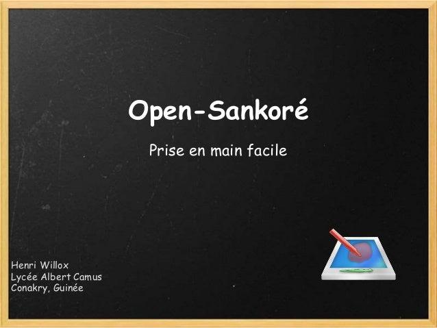 Open-Sankoré Prise en main facile Henri Willox Lycée Albert Camus Conakry, Guinée