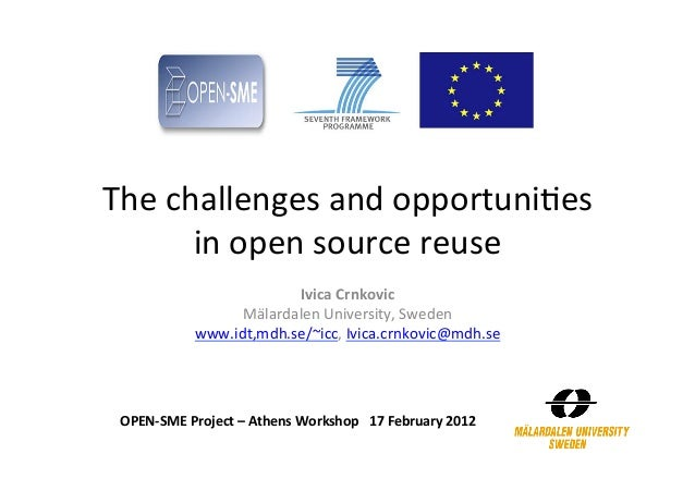 The challenges and opportuni2es          in open source reuse                                Ivica Crnko...
