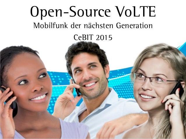 Open-Source VoLTE Mobilfunk der nächsten Generation CeBIT 2015