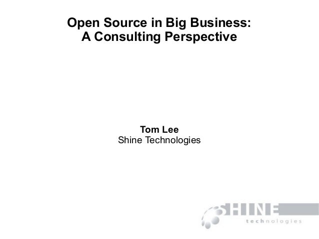 Open Source in Big Business (OSDC 2010)
