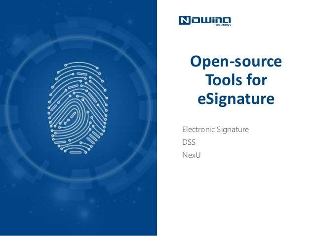 Open-source Tools for eSignature Electronic Signature DSS NexU