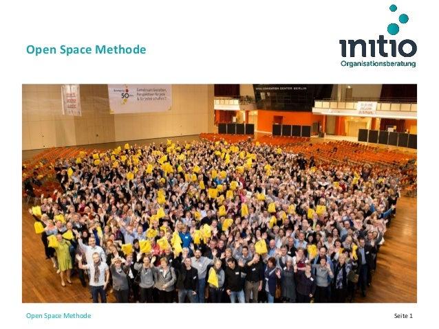 Seite 1 Open Space Methode Open Space Methode