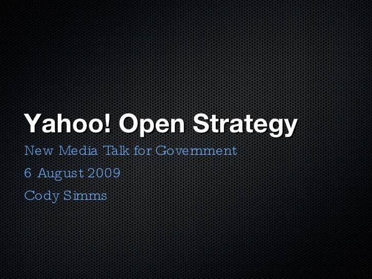Yahoo! Open Strategy (Y!OS) and Government