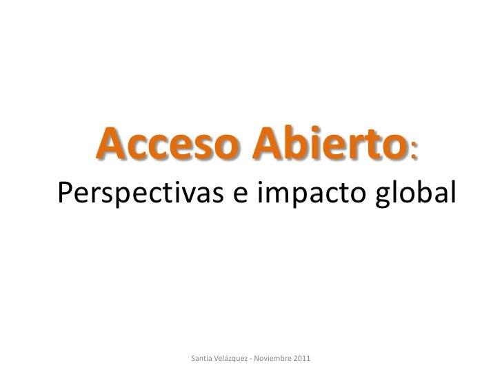 Acceso Abierto: Perspectivas e Impacto Global
