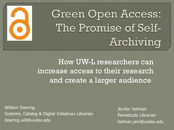 Green Open Access:The Promise of Self-Archiving