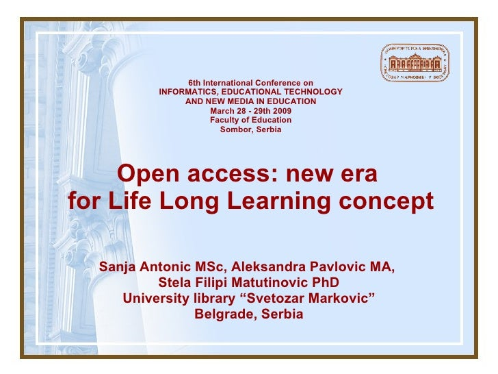 Open Access New Era For Life Long Learning
