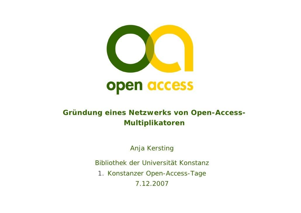 Gründung eines Netzwerks von Open-Access-              Multiplikatoren                    Anja Kersting         Bibliothek...