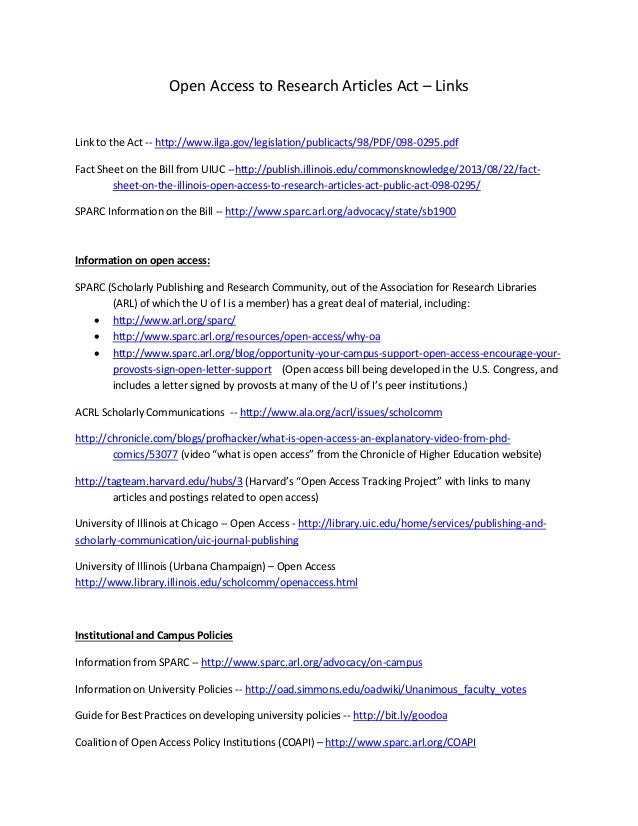 Open Access to Research Articles Act – Links  Link to the Act -- http://www.ilga.gov/legislation/publicacts/98/PDF/098-029...