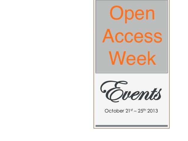 """Open Access Week  """"  Events October 21st – 25th 2013"""