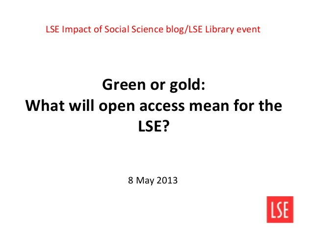 Green or gold: What will Open Access mean for the LSE?