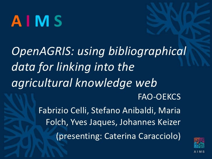 OpenAGRIS: using bibliographical data for linking into the agricultural knowledge web