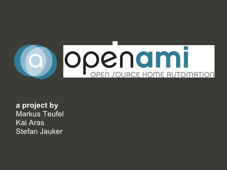 openAMI  a project by Markus Teufel Kai Aras Stefan Jauker