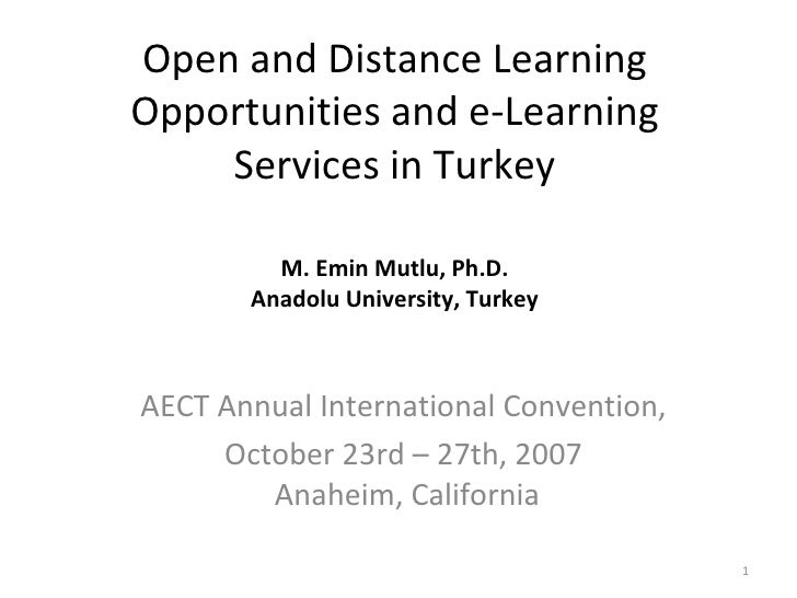 Open and Distance Learning Opportunities and e-Learning Services in Turkey