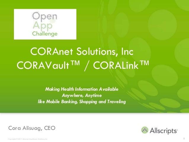 CORAnet Solutions, Inc           CORAVault™ / CORALink™                                            Making Health Informati...
