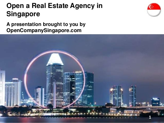 Open a Real Estate Agency in Singapore