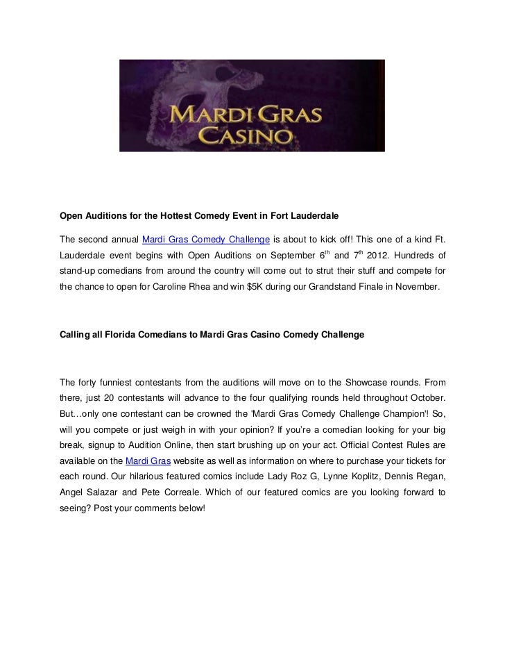 Open Auditions for the Hottest Comedy Event in Fort LauderdaleThe second annual Mardi Gras Comedy Challenge is about to ki...