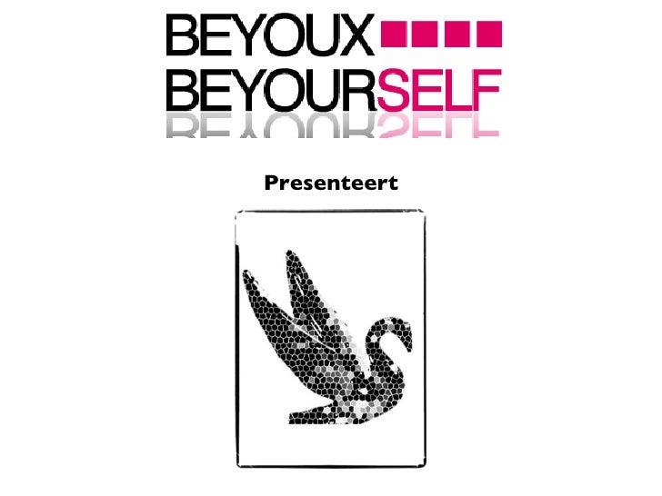 BeYouX presenteert SWAN