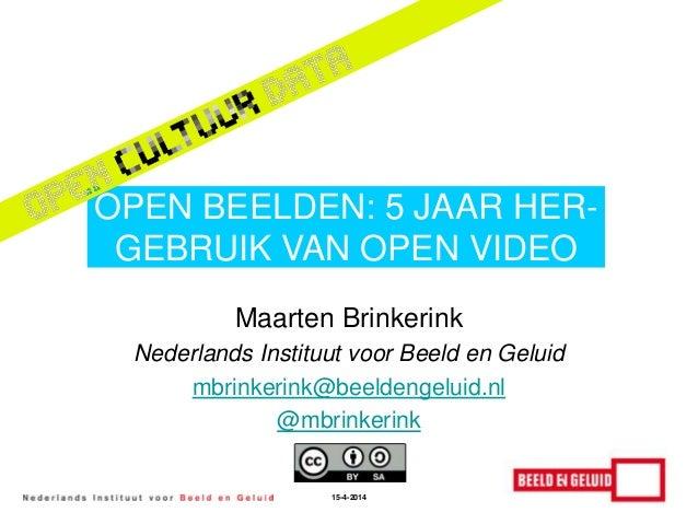Open Cultuur Data Masterclass #3 - Open Beelden - Maarten Brinkerink