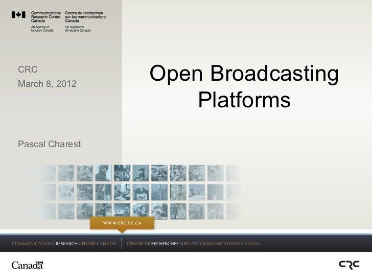 Open Broadcasting Platforms