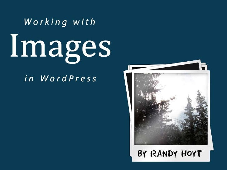 Working with Images in WordPress