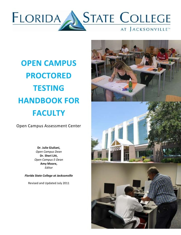 OPEN CAMPUS  PROCTORED    TESTINGHANDBOOK FOR   FACULTYOpen Campus Assessment Center            Dr. Julie Giuliani,       ...
