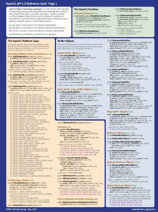 OpenCL API 1.2 Reference Card - Page 1  OpenCL (Open Computing Language) is a multi-vendor open standard                  ...