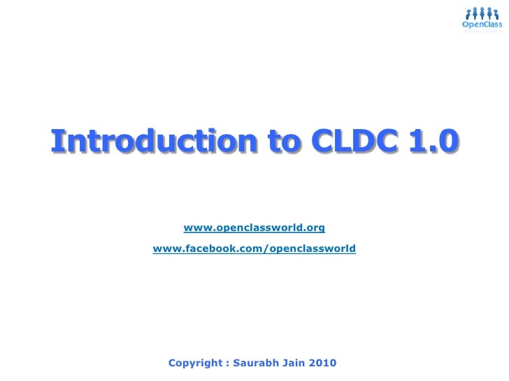 OpenClass - J2ME - Introduction to CLDC 1.0