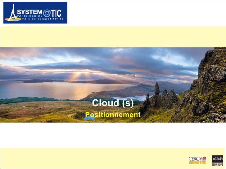 Cloud (s) Positionnement