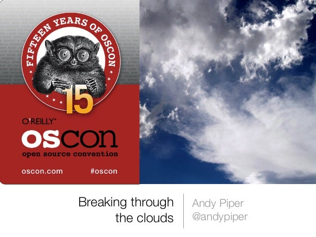 Why Open Cloud Platforms are important - OSCON 2013
