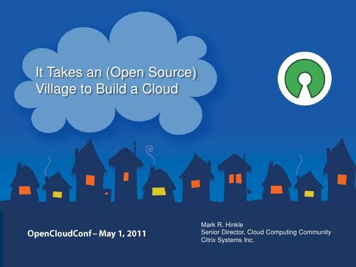 OpenCloudConf: It takes an (Open Source) Village to Build a Cloud