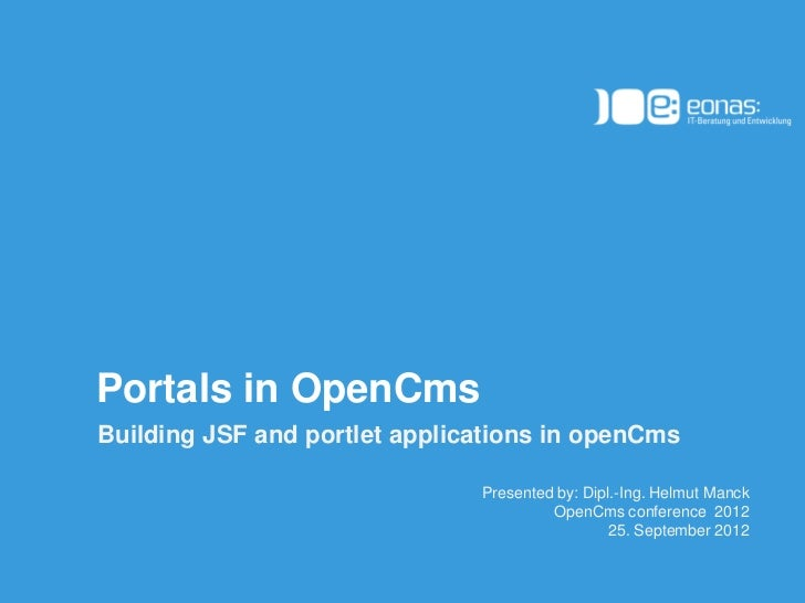 OpenCms Days 2012 - OpenCms 8 as a JSR-286 compliant portlet server