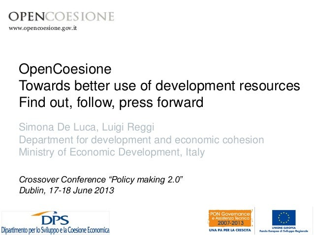 Open coesione -  towards better use of development resources find out, follow, press forward